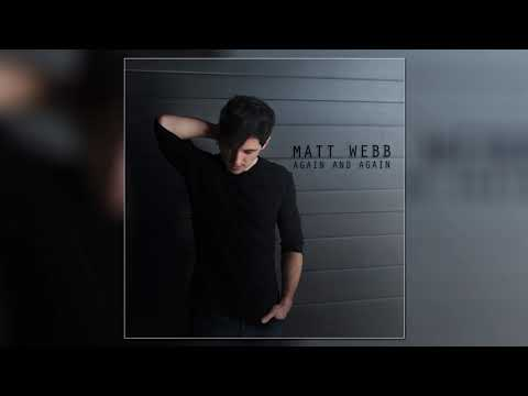 Matt Webb - Again And Again [Official Audio]