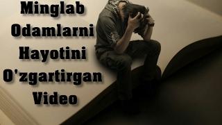 Minglab odamlarni hayotini o'zgartirgan Motivatsion (Ruhlantiruvchi) video buni albatta ko'ring