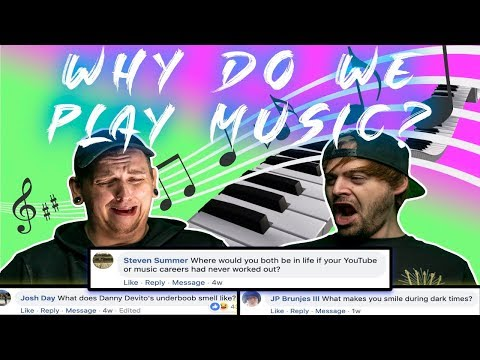Why Do We Play Music?! (Answering Your Personal Questions!)
