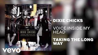 Dixie Chicks Voice Inside My Head