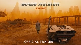 Blade Runner 2049 Official Trailer!