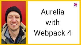 Aurelia with Webpack4