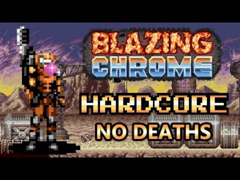 Blazing Chrome - Hardcore Mode, No Deaths (Mavra)
