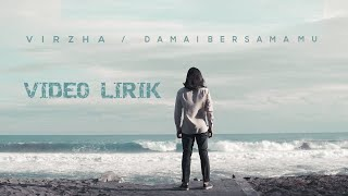 Virzha   Damai Bersamamu [Unofficial Video Lirik]