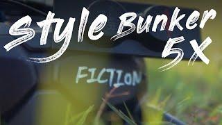 Style Bunker 5x / fpv 촬영 / 4k