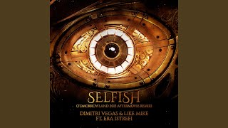 Selfish (Tomorrowland 2013 Aftermovie Remix)