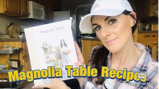 Magnolia Table Volume 2 Recipes/ Cook With Me Joanna Gaines Style 👩🍳
