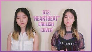 [ENGLISH VER영어버전] BTS (방탄소년단)   Heartbeat Vocal Cover