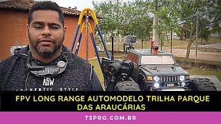 FPV Long Range Automodelo Trilha Parque das Araucárias FPV Automodelos FPV RC CAR Automodelismo