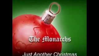 Just Another Christmas   The Monarchs