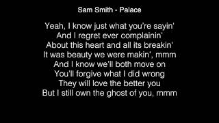Sam Smith - Palace Lyrics