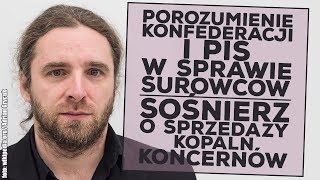 Konfederacja i PiS za sprzedażą polskich złóż. Czy polskie koncerny zostaną sprzedane?