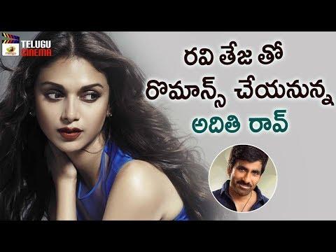 Aditi Rao Hydari To Romance with Ravi Teja | 2019 Tollywood Updates | Ajay Bhupathi | Telugu Cinema