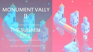 Monument Valley 2 : THE SUNKEN CITY Chapter 13 - Level 13 Walkthrough Video