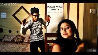 EMIWAY  - MAAL WALI AUNTY (PROMO)