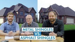 Metal Shingles vs. Asphalt Shingle Roofing