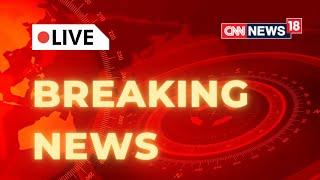 Monsoon Session Of Parliament 2021 | Navjot Sidhu Latest News | Covid 19 News | CNN News18 Live