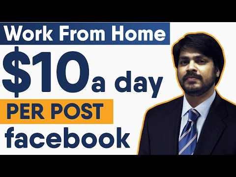 Work From Home Jobs |Earn Money Online $10 a Day from facebook post | online earning | Part time Job