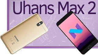Инфо. Uhans Max 2 Идеальный фаблет за 9000 рублей.