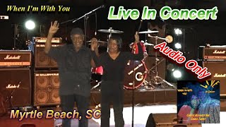 Charles Alexander & Charla Tanner-When I'm With You Live Concert