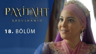 Payitaht Abdulhamid episode 18 with English subtitles Full HD