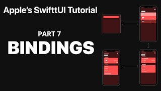 Passing Data with Bindings  - Following Apple's SwiftUI tutorial PART 7