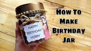 Birthday Jar | Reasons Jar | Birthday Gift | DIY