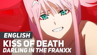 """DARLING in the FRANXX - """"Kiss of Death"""" OP/Opening 