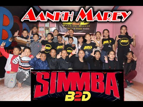 """SIMMBA : Aankh Marey Dance Choreography   Beginner""""s Class   B2D Dance Studio - Lamjung"""