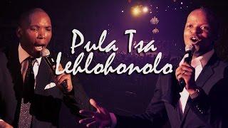 Friends In Praise with Neyi & Omega - Pula Tsa Lehlohonolo