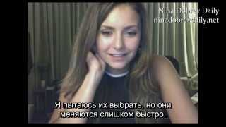 "Елена Гилберт, Nina Dobrev ""Live from the set of Vampire Diaries!"" - July 21, 2014 (rus sub)"