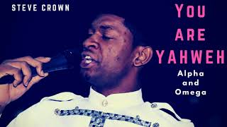 Steve Crown   You Are Yahweh (Live)