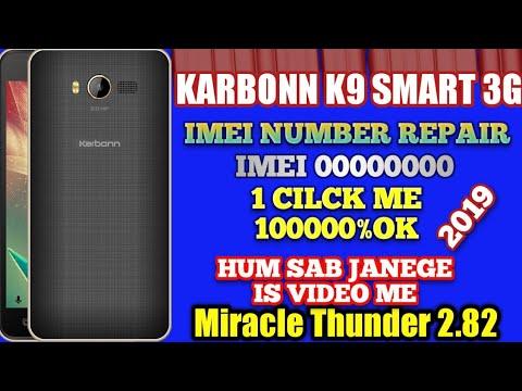 Karbonn k9 Smart 4G Phone IMEI Repair Miracle Crack? IMEI