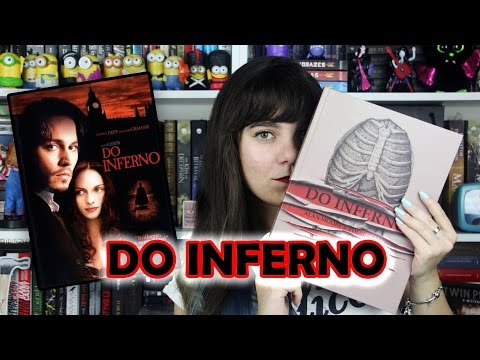 HQ Do Inferno  -  Alan Moore [Livro x Filme]