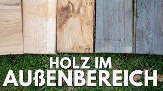 Welches Holz im Außenbereich - Tipps für Terrasse, Gartenmöbel...
