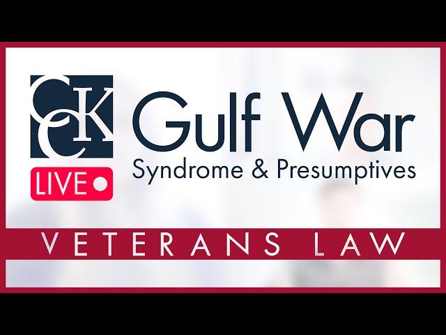 Gulf War Syndrome & Gulf War Presumptives Explained