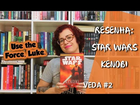 Star Wars: Kenobi - VEDA#02 | Da Literatura