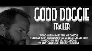 Good Doggie- Trailer