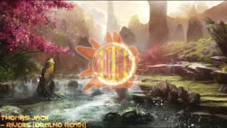 [Tropical House] Thomas Jack - Rivers (DRMLND Remix)