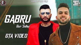Gabru | Gur Sidhu |  Official GTA Video|GTA Punjabi Video 2021 | Latest Punjabi Songs 2021