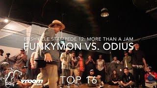 FunkyMon vs Odius | Popping Top 16 | Bashville Stampede 12: More than a Jam | #SXSTV