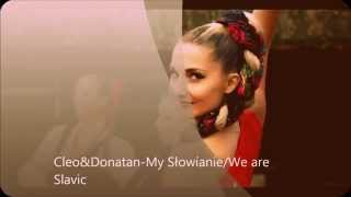 Cleo&Donatan-My Słowianie/We Are Slavic [EUROVISION POLAND 2014] [OFFICIAL/EUROVISION VERSION]
