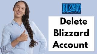 How To Delete Blizzard Account | Delete Battle.net Account 2021