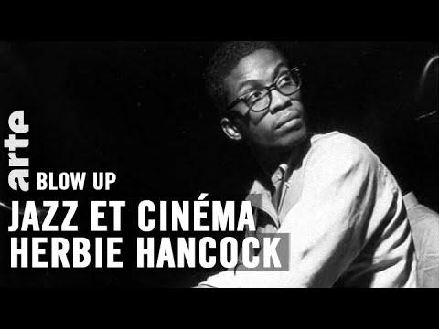 Jazz et cinéma : Herbie Hancock - Blow Up - ARTE