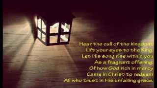 Hear The Call Of The Kingdom {with lyrics} - //Keith & Kristyn Getty, Stuart Townend\\