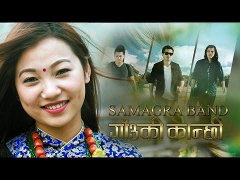 Samagra Band - GAUN KI KANCHI (Official Music Video) ft Purnima Gurung