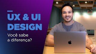 UX & UI Design #01 | Qual é a diferença?