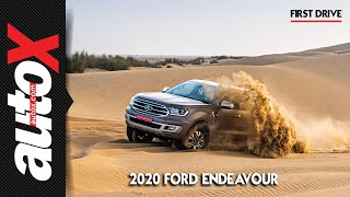2020 Ford Endeavour 2.0 First Drive Review
