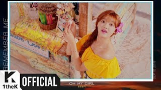 [Teaser 1] OH MY GIRL(오마이걸) _ Remember Me(불꽃놀이)