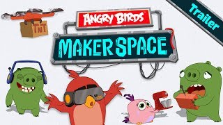 Angry Birds MakerSpace   New Animated Series Trailer!